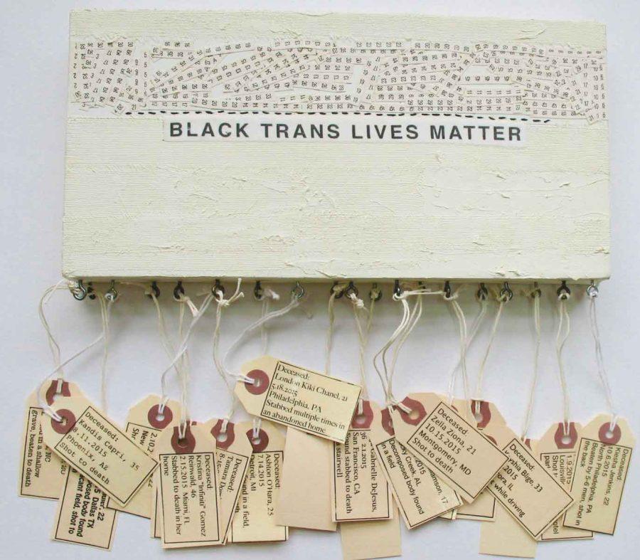 "Black Trans Lives Matter, 12"" x 12"" x 1⅜,"" Nan Genger, 2015"
