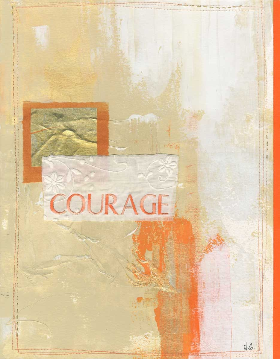 Courage, Nan Genger, 2016