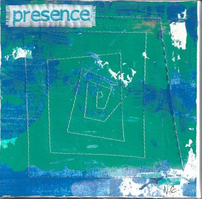 "presence, 6"" x 6"" x ¾,"" Nan Genger"